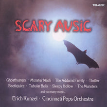 Load image into Gallery viewer, ERICH KUNZEL & CINCINNATI POPS ORCHESTRA: SCARY MUSIC