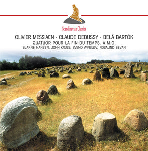 DEBUSSY, BARTOK & MESSIAEN: CHAMBER WORKS
