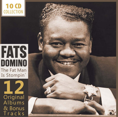 FATS DOMINO: THE FAT MAN IS STOMPIN' - 12 ORIGINAL ALBUMS & BONUS TRACKS (10 CDS)