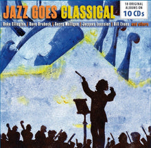 Load image into Gallery viewer, JAZZ GOES CLASSICAL 18 ORIGINAL ALBUMS (10 CDS) - ELLINGTON, BRUBECK, MULLIGAN, LOUSSIER, EVANS