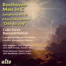 Load image into Gallery viewer, BEETHOVEN: MASS IN C;  ODE TO JOY - LONDON SYMPHONY, HAITINK
