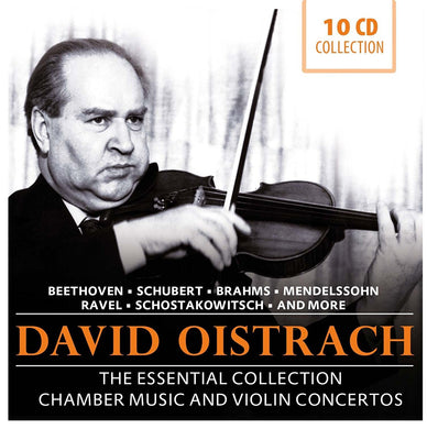 DAVID OISTRAKH: THE ESSENTIAL COLLECTION (10 CDS)