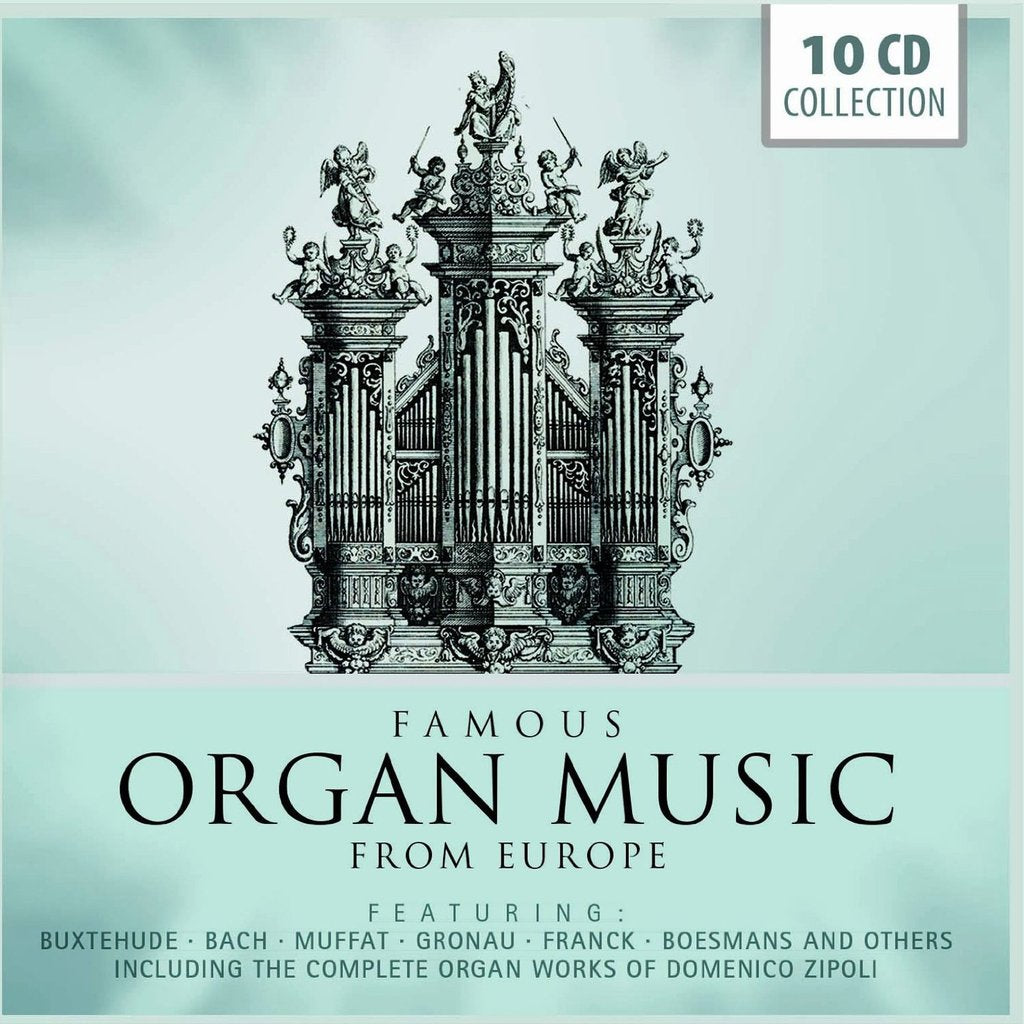 FAMOUS ORGAN MUSIC FROM EUROPE (10 CDS)