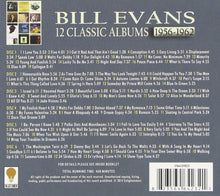 Load image into Gallery viewer, BILL EVANS: 12 CLASSIC ALBUMS 1956-1962 (6 CDS)
