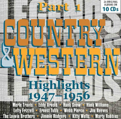 COUNTRY & WESTERN HIGHLIGHTS 1947-1956 (26 ORIGINAL ALBUMS, 10 CDS)