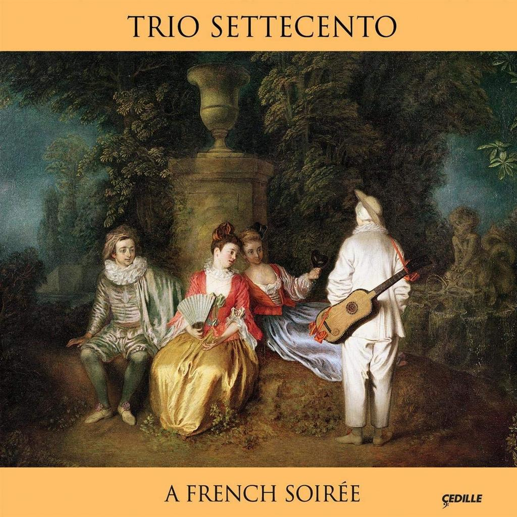 A FRENCH SOIREE: TRIO SETTECENTO