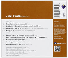 Load image into Gallery viewer, FOULDS, JOHN: ORCHESTRAL WORKS (2 CDs)