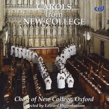 Load image into Gallery viewer, Carols from New College - Edward Higginbottom, Choir of New College, Oxford