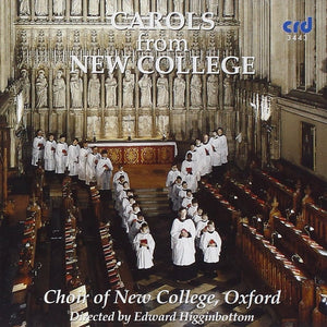 Carols from New College - Edward Higginbottom, Choir of New College, Oxford