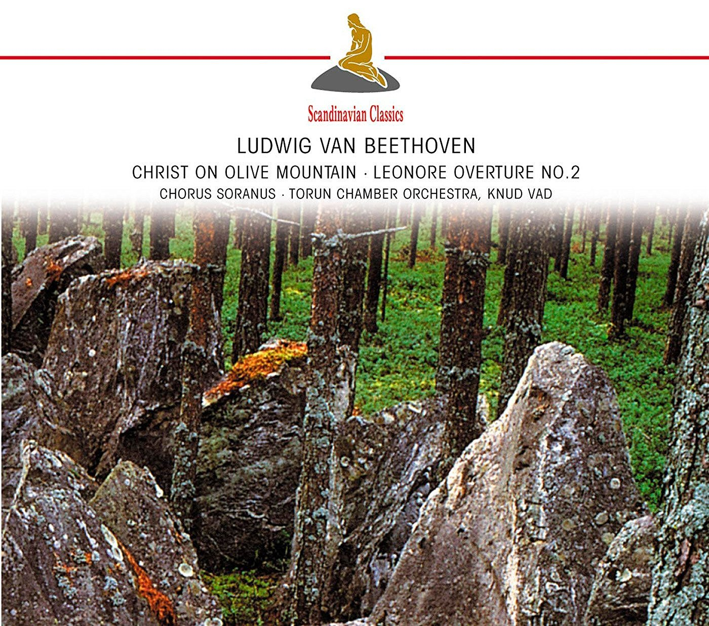 Beethoven: Christ On The Mount of Olives; Leonore Overture No.2