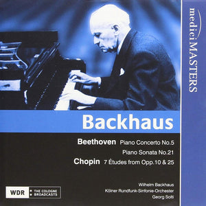BACKHAUS PLAYS BEETHOVEN AND CHOPIN