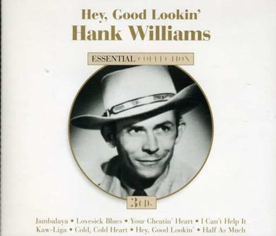HANK WILLIAMS: Hey, Good Lookin' - Essential Collection (3 CDs)