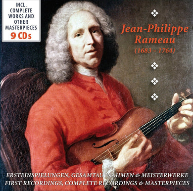 RAMEAU: A PORTRAIT - FIRST RECORDINGS, COMPLETE RECORDINGS AND MASTERPIECES (9 CDS)