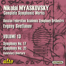 Load image into Gallery viewer, MYASKOVSKY: SYMPHONIES 17 & 21 (COMPLETE SYMPHONIC WORKS, VOLUME 13) - SVETLANOV, RUSSIAN FEDERATION SYMPHONY