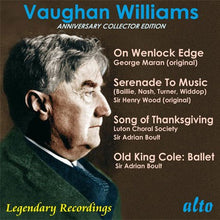 Load image into Gallery viewer, VAUGHAN WILLIAMS: ON WENLOCK EDGE; SERENADE TO MUSIC