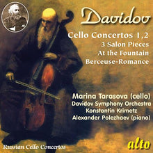 Load image into Gallery viewer, DAVIDOV: CELLO CONCERTOS - TARASOVA, DAVIDOV SYMPHONY ORCHESTRA