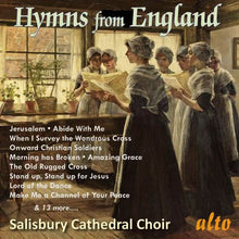 Load image into Gallery viewer, FAVORITE HYMNS FROM ENGLAND - SALISBURY CATHEDRAL CHOIR