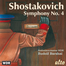 Load image into Gallery viewer, SHOSTAKOVICH: SYMPHONY 4 - BARSHAI, WDR ORCHESTRA