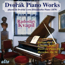 Load image into Gallery viewer, DVORAK: PIANO WORKS PLAYED ON DVORAK'S OWN PIANO, VOLUME 2