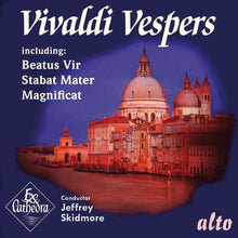 Load image into Gallery viewer, VIVALDI: MUSIC FOR VESPERS - JEFFREY SKIDMORE, EX CATHEDRA