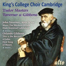 Load image into Gallery viewer, TUDOR MASTERS: TAVERNER & GIBBONS: CHOIR OF KING'S COLLEGE CAMBRIDGE, WILLCOCKS