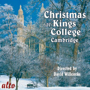 CHRISTMAS AT KING'S COLLEGE CAMBRIDGE - WILLCOCKS, CHOIR OF KING'S COLLEGE CAMBRIDGE