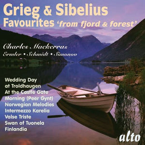 GRIEG & SIBELIUS: FAVORITES FROM FJORD & FOREST (PEER GYNT; FINLANDIA) - MACKERRAS, ROYAL PHILHARMONIC