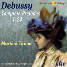 Load image into Gallery viewer, DEBUSSY: COMPLETE PRELUDES - MARTINO TIRIMO