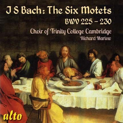 BACH, J.S.: SIX MOTETS BWV 225-230 - CHOIR OF TRINITY COLLEGE, CAMBRIDGE, MARLOW