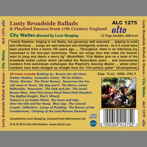 LUSTY BROADSIDE BALLADS & PLAYFORD DANCES FROM 17th CENTURY ENGLAND - CITY WAITES