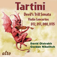 Load image into Gallery viewer, TARTINI: DEVIL'S TRILL SONATA; VIOLIN CONCERTOS D12 & D51 - DAVID OISTRAKH