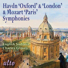 "Load image into Gallery viewer, HAYDN: OXFORD & LONDON SYMPHONIES; MOZART: ""PARIS"" SYMPHONY NO. 31 - SIR CHARLES GROVES, ENGLISH SINFONIA"