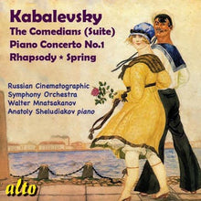 Load image into Gallery viewer, KABALEVSKY: THE COMEDIANS; PIANO CONCERTO - RUSSIAN CINEMATOGRAPHIC ORCHESTRA