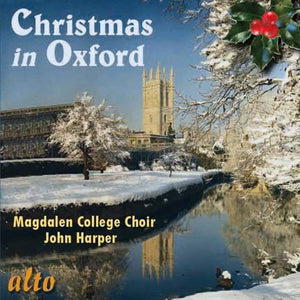 CHRISTMAS CAROLS FROM OXFORD - CHOIR OF MAGDALEN COLLEGE, JOHN HARPER