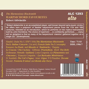 "HARPSICHORD FAVOURITES ""THE HARMONIOUS BLACKSMITH"" - ROBERT ALDWINCKLE"