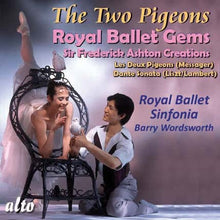 Load image into Gallery viewer, MESSAGER: LES DEUX PIGEONS; DANTE SONATA (LISZT, ARR. LAMBERT) - ROYAL BALLET SINFONIA, BARRY WORDSWORTH
