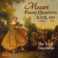 Load image into Gallery viewer, MOZART: TWO PIANO QUARTETS, K478 & K493 - NASH ENSEMBLE
