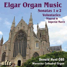Load image into Gallery viewer, ELGAR: COMPLETE ORGAN MUSIC - HUNT