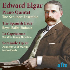 ELGAR: PIANO QUINTET; SPANISH LADY SUITE, SERENADE - ROYAL BALLET SINFONIA, ACADEMY OF ST. MARTIN IN THE FIELDS, MARRINER