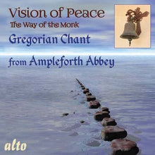 Load image into Gallery viewer, VISION OF PEACE: THE WAY OF THE MONK - GREGORIAN CHANT FROM AMPLEFORTH ABBEY
