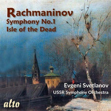 Load image into Gallery viewer, RACHMANINOV: SYMPHONY NO.1; ISLE OF THE DEAD - SVETLANOV, USSR SYMPHONY