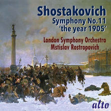 Load image into Gallery viewer, SHOSTAKOVICH: SYMPHONY 11 (THE YEAR 1905)- ROSTROPOVICH, LONDON SYMPHONY ORCHESTRA
