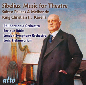 SIBELIUS: INCIDENTAL MUSIC FOR THE THEATER - PHILHARMONIA ORCHESTRA; LONDON SYMPHONY ORCHESTRA