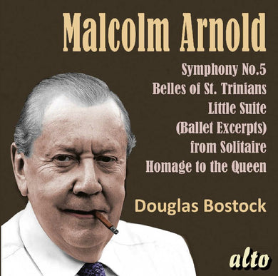 ARNOLD: Symphony No.5; Belles of St.Trinian's, Divertimento No. 2, Machines - Bostock, Munich Philharmonic