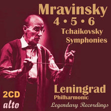 Load image into Gallery viewer, TCHAIKOVSKY: SYMPHONIES 4-6 - MRAVINSKY, LENINGRAD PHILHARMONIC (2 CDS)