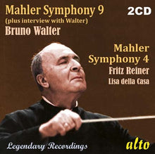 Load image into Gallery viewer, MAHLER: SYMPHONY NO. 9 (+INTERVIEW) &  SYMPHONY NO. 4 (2 CDS) - BRUNO WALTER, FRITZ REINER, COLUMBIA SYMPHONY, CHICAGO SYMPHONY