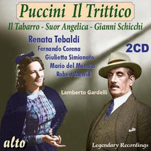 Load image into Gallery viewer, PUCCINI: IL TRITTICO - TEBALDI, DEL MONACO, MERRILL (2 CDS)