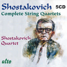 Load image into Gallery viewer, SHOSTAKOVICH: COMPLETE STRING QUARTETS - SHOSTAKOVICH QUARTET (5 CDS)
