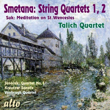 Load image into Gallery viewer, SMETANA: STRING QUARTETS 1 & 2 - TALICH QUARTET