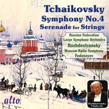Load image into Gallery viewer, TCHAIKOVSKY: SYMPHONY NO. 4; SERENADE FOR STRINGS - ROZHDESTVENSKY, USSR MINISTRY OF CULTURE
